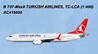 Turkish 737-8MAX TC-LCA (1:400)